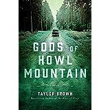 Gods of Howl Mountain: A Novel