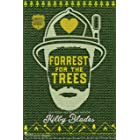 Forrest for the Trees: A Slow Burn Small Town Romance (Green Valley Heroes Book 1)