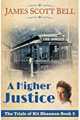 A Higher Justice (The Trials of Kit Shannon #5) Kindle Edition