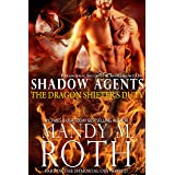 The Dragon Shifter's Duty: Paranormal Security and Intelligence Ops Shadow Agents: Part of the Immortal Ops World (Shadow Age