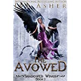 The Avowed: Sentinel World Series 2 (Shadowed Wings)