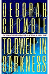 To Dwell in Darkness (Duncan Kincaid / Gemma James Novels Book 16) Kindle Edition