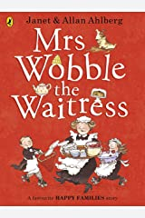Mrs Wobble the Waitress (Happy Families) Kindle Edition