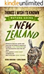 New Zealand Travel Guide: Things I Wish I'D Known Before Going To New Zealand