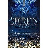 Secrets Revealed (Dragon War Chronicles Book 2)