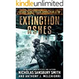 Extinction Ashes (Extinction Cycle: Dark Age Book 3)