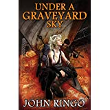 Under a Graveyard Sky (Black Tide Rising Book 1)
