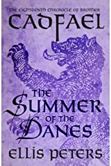 The Summer Of The Danes (Chronicles Of Brother Cadfael Book 18) Kindle Edition