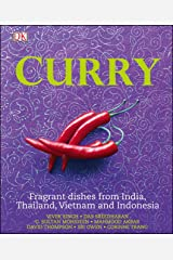 Curry: Fragrant Dishes from India, Thailand, Vietnam and Indonesia (Dk) Kindle Edition
