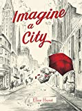 Imagine a City