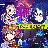 pop enemy (feat. Shinpei Nasuno)