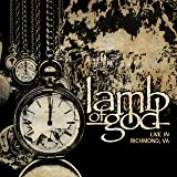 Lamb Of God: Live In Richmond, VA