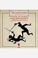 Tremontaine: The Dagger and the Sword (Episode 5) Audible Audiobook