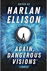 Again, Dangerous Visions: Stories Kindle Edition