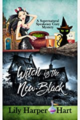 Witch Is The New Black (A Supernatural Speakeasy Cozy Mystery Book 4) Kindle Edition