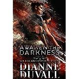Awaken the Darkness (Immortal Guardians Book 8)