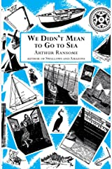 We Didn't Mean to Go to Sea (Swallows And Amazons Book 7) Kindle Edition