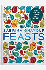 Feasts: The 3rd book from the bestselling author of Persiana, Sirocco, Bazaar and Simply Kindle Edition