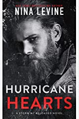Hurricane Hearts: A Motorcycle Club Romance (Storm MC Reloaded Book 1) Kindle Edition