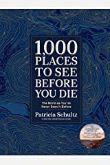 1,000 Places to See Before You Die (Deluxe Edition): The World as You've Never Seen It Before Hardcover