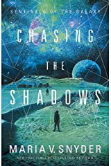 Chasing the Shadows (Sentinels of the Galaxy Book 2) Kindle Edition