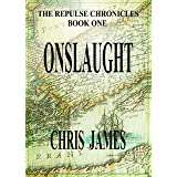 Onslaught: The Repulse Chronicles, Book One