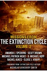 Missions from the Extinction Cycle (Volume 2) Kindle Edition