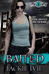 Baited (The Chronicles of the Hunter Book 2) Kindle Edition