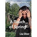 A Touch of Spring (Alpha and Omega Series)