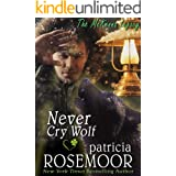 Never Cry Wolf (The McKenna Legacy Book 4)