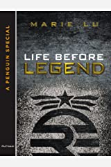 Life Before Legend: Stories of the Criminal and the Prodigy (LEGEND Trilogy) Kindle Edition