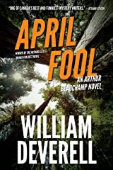 April Fool: An Arthur Beauchamp Novel Kindle Edition
