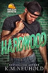 Hardwood (Four Bears Construction Book 3) Kindle Edition