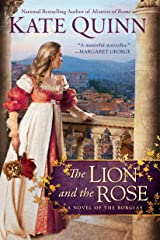 The Lion and the Rose (The Borgia Chronicles series Book 2) Kindle Edition