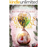 The Conalls' Magical Yuletide - A Novella: A Sweet, Scottish Time Travel Romance (The Magical Matchmaker's Legacy Book 3)