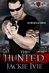 The Hunted (The Chronicles of the Hunter Book 1) Kindle Edition