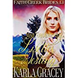 Mail Order Bride - Lisette's Destiny: Clean and Wholesome Historical Western Cowboy Inspirational Romance (Faith Creek Brides