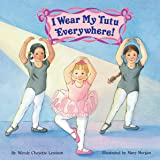 I Wear My Tutu Everywhere!