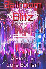 Ballroom Blitz (In Love and War) Kindle Edition