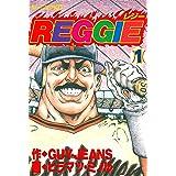 REGGIE(1) (モーニングコミックス)