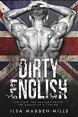 Dirty English (British Bad Boys Book 1) Kindle Edition