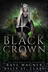 Black Crown (The Darkest Drae Book 3) Kindle Edition