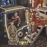 silent (初回限定盤B)(DVD付)