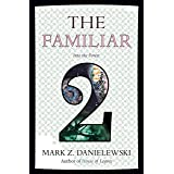 The Familiar, Volume 2 Into The Forest
