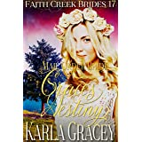 Mail Order Bride - Grace's Destiny: Clean and Wholesome Historical Western Cowboy Inspirational Romance (Faith Creek Brides B