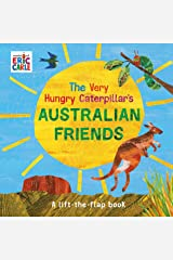 The Very Hungry Caterpillar's Australian Friends Board book