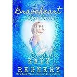 Braveheart: a love story