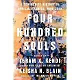 Four Hundred Souls: A Community History of African America, 1619-2019