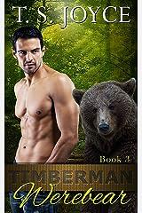 Timberman Werebear (Saw Bears Series Book 3) Kindle Edition