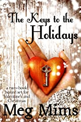 The Keys to the Holidays: A two-book boxed set of Valentine's and Christmas romance! Kindle Edition